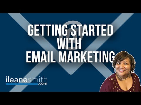 Getting Started with Email Marketing and List Building
