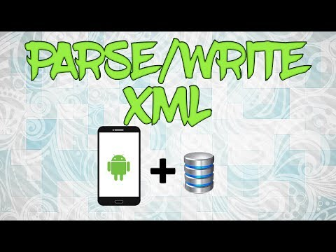 Parse / write xml files in android