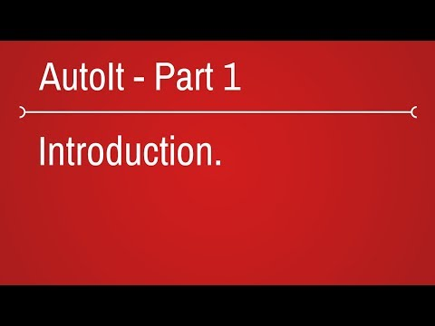 Autoit Introduction - part 1