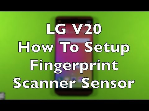 LG V20 How To Setup Fingerprint Scanner Sensor