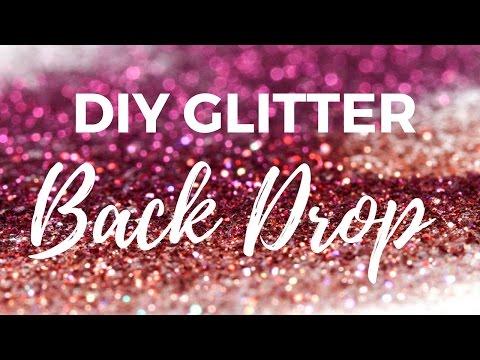 DIY Glitter Backdrop