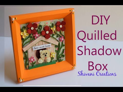 DIY Quilled Shadow Box/ Quilling Showpiece/ Make Paper Frame at home