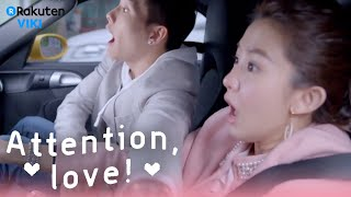 Attention, Love! - EP7 | Wang Zi Tries To Steal A Kiss [Eng