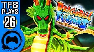 DRAGON BALL FUSIONS Part 26 - TFS Plays