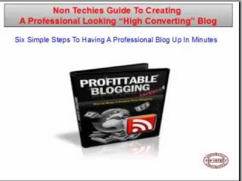 Non-Techies Guide To Creating A Professional Looking -High Converting- Blog
