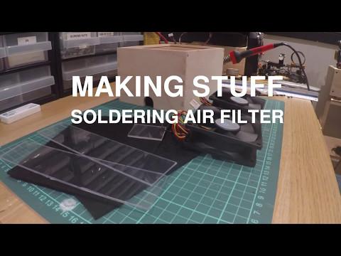 Random Bits - Making a Soldering Air Filter