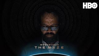 Westworld: The Maze   HBO