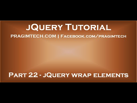 jQuery wrap elements