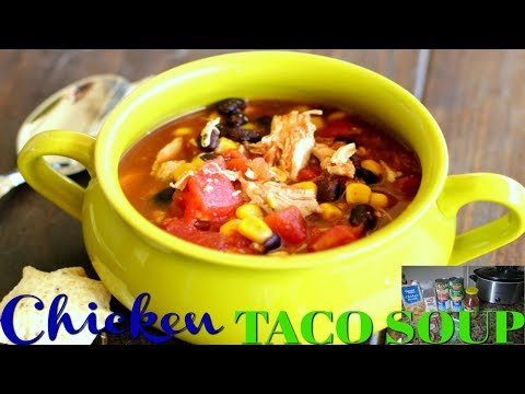 FALL FAVORITE | CHICKEN TACO SOUP | CROCKPOT CREATIONS