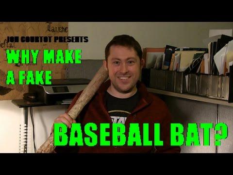 Why Make A Fake Bat?
