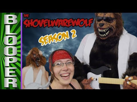 BLOOPERS from Shovelwarewolf: Season 2
