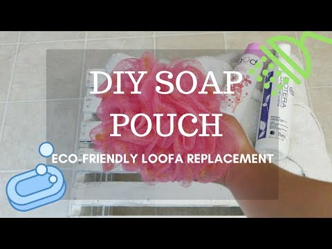 DIY Soap Pouch|An Eco-Friendly Loofah
