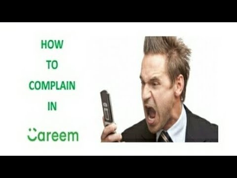 How to complain in careem