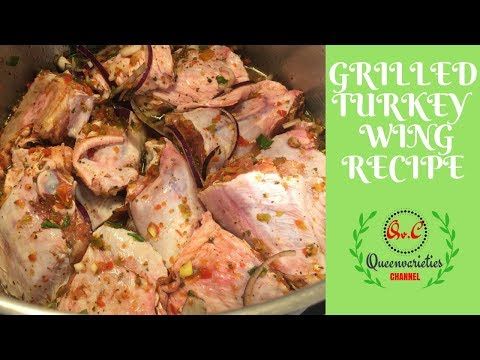 GRILLED TURKEY WING RECIPE ....(NIGERIAN STYLE) EP.9