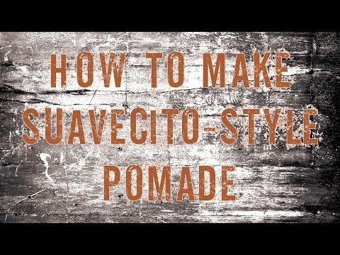 How To Make Suavecito - Style Pomade -- The Prep (Part 1)