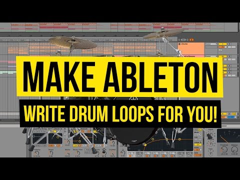 Make Ableton Write Drum Loops For You [Ableton Trick]