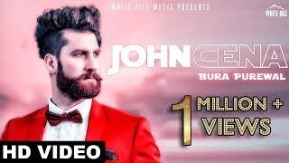 John Cena (Official Video) Bura Purewal    White Hill Music   New Punjabi Songs 2018