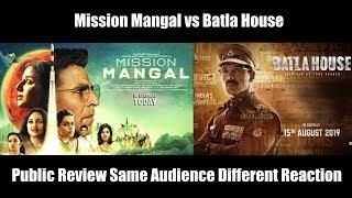 Mission Mangal vs Batla House Public Review Same Audience Different Reaction