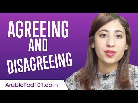 Learn the Must-Know Expressions for Agreeing and Disagreeing in Arabic