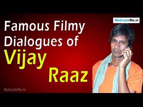 Famous Filmy Dialogues of Vijay Raaz