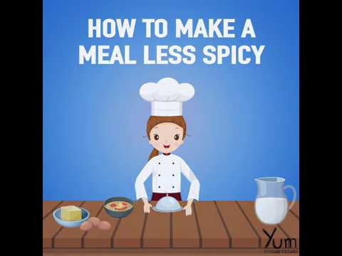 How to make a Meal Less Spicy