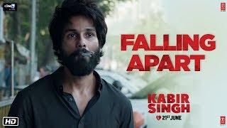 Kabir Singh: Falling Apart (Dialogue Promo) | Shahid Kapoor, Kiara Advani | Sandeep Reddy Vanga