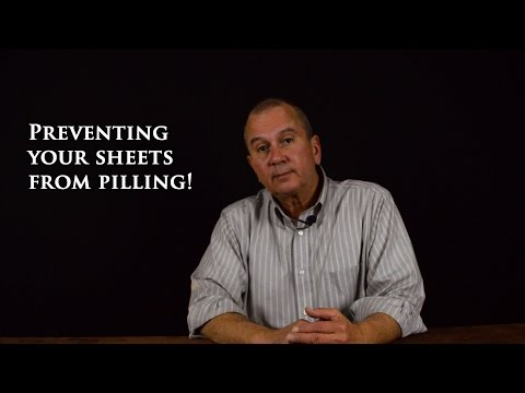 How to prevent your luxury linens from pilling.