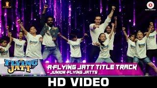A Flying Jatt Title Track - Junior Flying Jatts | Tiger Shroff - Remo D