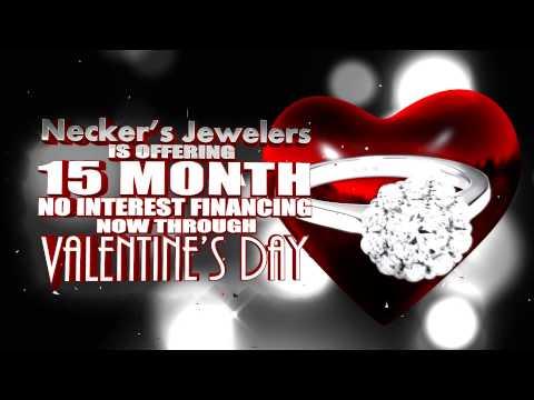 Necker's Jewelers 15 Month NO INTEREST Financing this Valentine's Day