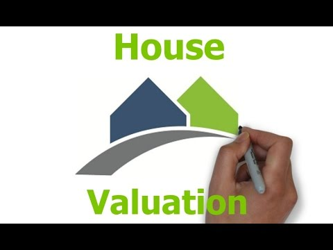 How Does House Valuation Work?