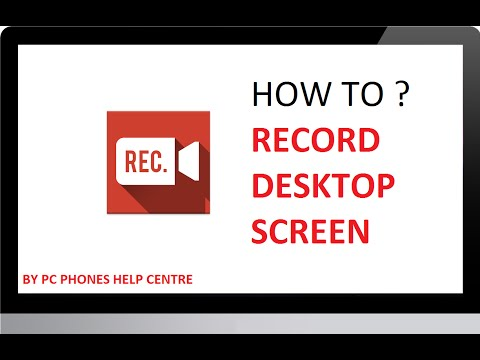 How to Record Desktop Screen for Windows XP/7/8.1/10