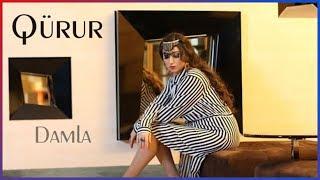Damla - Qürur (Klip 2016) ᴴᴰ