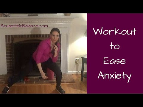 Workout to Ease Anxiety