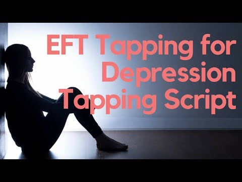 EFT Tapping for Depression Tapping Script