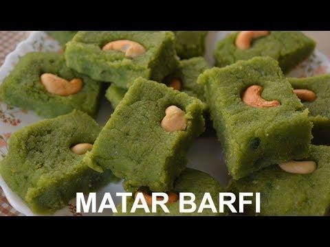 Recipe - Matar Barfi - Green Peas Barfi -घर मे कैसे मटर बर्फी बनाये-How to make Matar Barfi at home