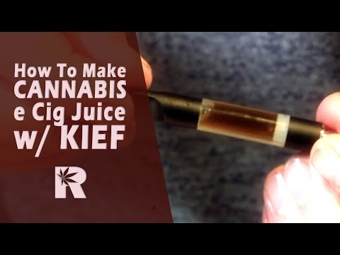 How to make Cannabis e Cig Juice with Kief - Cannabasics #7