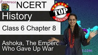 Download NCERT Class 6 History Chapter 8: Ashoka, The Emperor Who Gave Up War Video