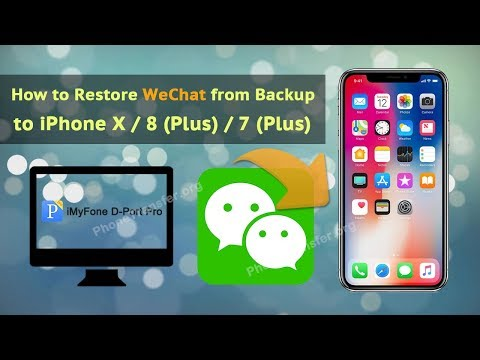 How to Restore WeChat from Backup to iPhone X / 8 (Plus) / 7 (Plus)