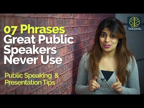 7 Phrases Great Public Speakers Never Use – Tips Public Speaking & Presentation Skills training