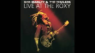 Bob Marley, 1976-05-26, Live At The Roxy, Hollywood, California