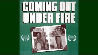 Coming Out Under Fire  |  Trailer