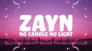 Download ZAYN - No Candle No Light (Lyrics) feat. Nicki Minaj 🎵
