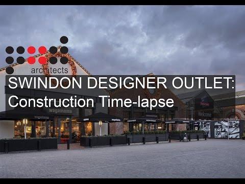 Swindon Designer Outlet Time-lapse Construction
