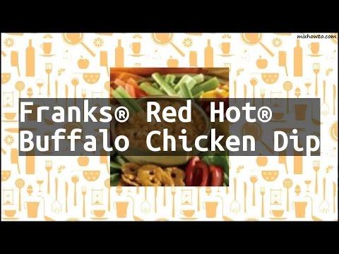 Recipe Franks® Red Hot® Buffalo Chicken Dip