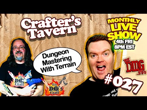 Crafter's Tavern Dungeon Mastering with Terrain CT#027