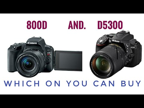 Difference Between Nikon D5300 VS Canon 800D( T7i ) Which u can buy (Hindi)