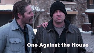 [FULL MOVIE] ONE AGAINST THE HOUSE (2019) crime drama heist