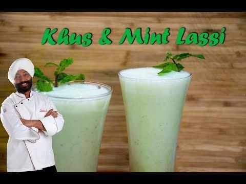 Khus and Mint Lassi | Summer Recipe | Chef Harpal Singh Sokhi