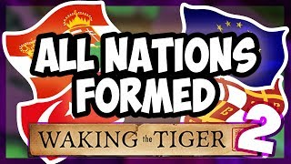 HOI4 | What Happens When You Form All The Nations In Waking