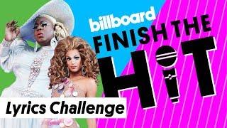 RuPaul's Drag Race All Stars Attempt Lyrics Challenge   Finish the Hit   Billboard